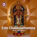 Ente Chakkulathamma songs