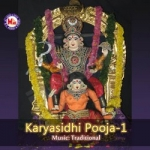 Karyasidhi Pooja - Vol 1 songs