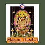 Makam Thozhal songs