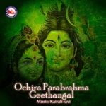 Ochira Parabrahma Geethangal songs