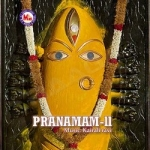 Pranamam - Vol 2 songs