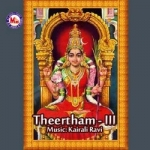 Theertham - Vol 3 songs