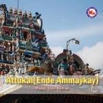 Attukal Ende Ammaykay songs