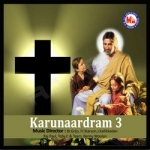 Karunaardram - Vol 3 songs