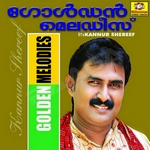 Golden Melodies Of Kannur Shereef - Vol 1 songs