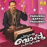 Padunnu Bappu Padunnu songs
