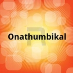 Onathumbikal songs