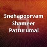 Snehapoorvam Shameer Patturumal songs