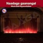 Naadaga Ganangal - Vol 4 songs