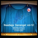 Naadaga Ganangal - Vol 12 songs