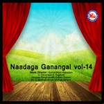 Naadaga Ganangal - Vol 14 songs