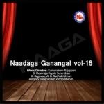 Naadaga Ganangal - Vol 16 songs
