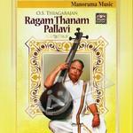Ragam Thanam Pallavi - Gems of Thyagaraja (Vocal) songs