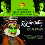 Jugal Bandi (Kathakali) - Vol 1 songs