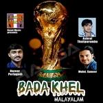 Bada Khel Malayalam songs