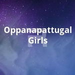 Oppanapattugal Girls songs