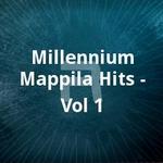 Millennium Mappila Hits - Vol 1 songs
