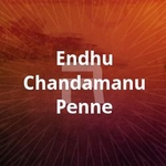 Endhu Chandamanu Penne songs