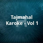 Tajmahal Karoke - Vol 1 songs