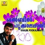 Khalbil Pookalamayi songs