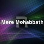 Mere Mohabbath songs