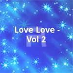 Love Love - Vol 2 songs