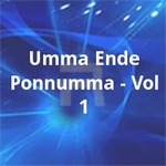 Umma Ende Ponnumma - Vol 1 songs