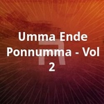 Umma Ende Ponnumma - Vol 2 songs