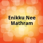Enikku Nee Mathram songs