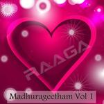 Madhurageetham - Vol 1 songs