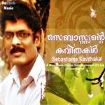 Sebastiante Kavithakal songs