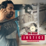 We Want Justice songs
