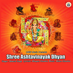 Shree Ashtavinayak Dhyan songs