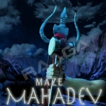 Maze Mahadev songs