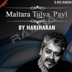 Maitara Tujya Payi songs