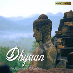 Dhyan - Music For Meditation songs