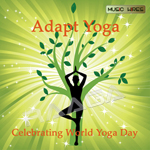 Adapt Yoga - Celebrating World Yoga Day songs