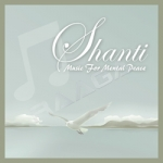 Shanti - Music For Mental Peace songs