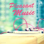 Pleasant Music songs