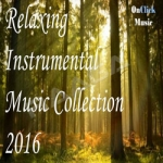 Relaxing Instrumental Music Collection 2016 songs