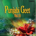 Punjabi Geet - Vol 10 songs