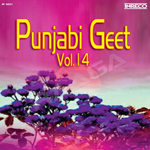 Punjabi Geet - Vol 14 songs