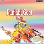 Punjabi Geet - Vol 18 songs