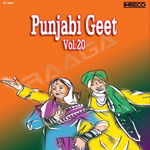 Punjabi Geet - Vol 20 songs