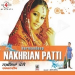 Nakhrian Patti songs