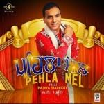 Pehla Mel songs