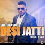 Desi Jatti songs