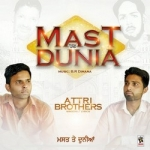 Mast Vs Dunia songs