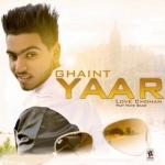 Ghaint Yaar songs