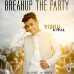 Breakup The Party songs